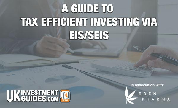 a-guide-to-tax-efficient-investing-via-eis-seis